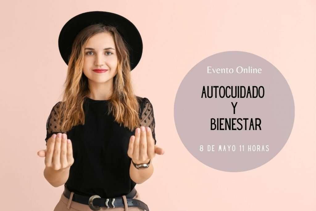 """Evento Online """"Autocuidado y Bienestar"""""""